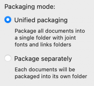 Packaging mode controls